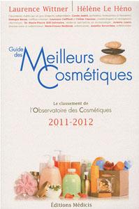 Guide des meilleurs cosmétiques édition 2011-2012