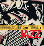 exposition le siecle du jazz