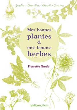 Mes bonnes plantes et mes bonnes herbes - couverture
