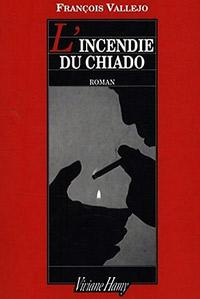 L incendie du Chiado François Vallejo