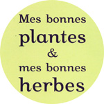 bonnes plantes bonnes herbes editions rustica