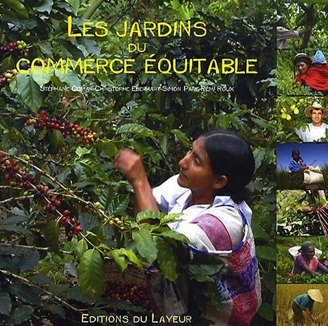 Livre Les jardins du commerce équitable